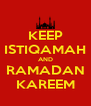 KEEP ISTIQAMAH AND RAMADAN KAREEM - Personalised Poster A4 size