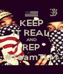 KEEP IT REAL AND REP #TeamTLM - Personalised Poster A4 size