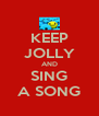 KEEP JOLLY AND SING A SONG - Personalised Poster A4 size