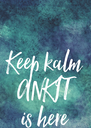 Keep kalm ANKIT is here - Personalised Poster A4 size