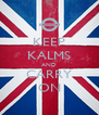 KEEP KALMS AND CARRY ON - Personalised Poster A4 size