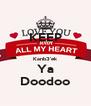 KEEP  Kanb3'ek Ya Doodoo - Personalised Poster A4 size