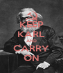 KEEP KARL AND CARRY ON - Personalised Poster A4 size