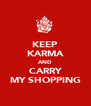KEEP KARMA AND CARRY MY SHOPPING - Personalised Poster A4 size