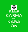 KEEP KARMA AND KARA ON - Personalised Poster A4 size