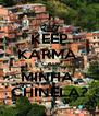 KEEP KARMA  E CADE  MINHA  CHINELA? - Personalised Poster A4 size