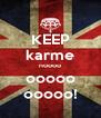 KEEP karme noooo ooooo ooooo! - Personalised Poster A4 size