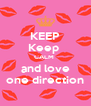 KEEP Keep  CALM  and love one direction - Personalised Poster A4 size