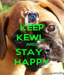 KEEP KEWL  AND  STAY    HAPPY  - Personalised Poster A4 size
