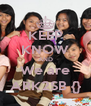 KEEP KNOW AND We are ARK2SB {} - Personalised Poster A4 size