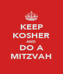 KEEP KOSHER AND DO A MITZVAH - Personalised Poster A4 size
