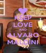KEEP LOVE AND ALVARO MALDINI - Personalised Poster A4 size