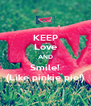 KEEP Love AND Smile! (Like pinkie pie!) - Personalised Poster A4 size