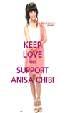 KEEP LOVE AND SUPPORT ANISA CHIBI - Personalised Poster A4 size