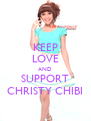 KEEP LOVE AND SUPPORT CHRISTY CHIBI - Personalised Poster A4 size
