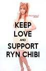 KEEP LOVE AND SUPPORT RYN CHIBI - Personalised Poster A4 size