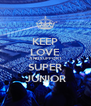 KEEP LOVE AND SUPPORT SUPER JUNIOR - Personalised Poster A4 size