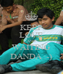 KEEP LOVE AND WAITING DANDA :-) - Personalised Poster A4 size