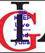 KEEP love la Garenne and yulia - Personalised Poster A4 size
