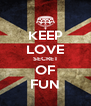 KEEP LOVE SECRET OF FUN - Personalised Poster A4 size