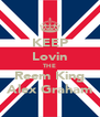 KEEP Lovin THE Reem King Alex Graham - Personalised Poster A4 size
