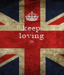 keep loving 26   - Personalised Poster A4 size