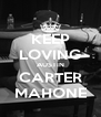 KEEP LOVING AUSTIN CARTER MAHONE - Personalised Poster A4 size