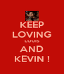 KEEP LOVING LOUIS AND KEVIN ! - Personalised Poster A4 size