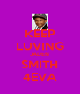 KEEP LUVING JADEN SMITH 4EVA - Personalised Poster A4 size