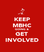 KEEP MBHC GOING & GET INVOLVED - Personalised Poster A4 size