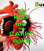 KEEP me  AND CARRY nokin - Personalised Poster A4 size