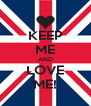 KEEP ME AND LOVE ME! - Personalised Poster A4 size
