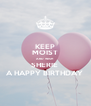 KEEP MOIST AND WISH SHERIE  A HAPPY BIRTHDAY  - Personalised Poster A4 size