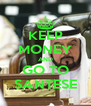 KEEP MONEY AND GO TO SANTESE - Personalised Poster A4 size