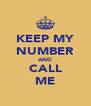 KEEP MY NUMBER AND CALL ME - Personalised Poster A4 size