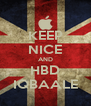 KEEP NICE AND HBD IQBAALE - Personalised Poster A4 size