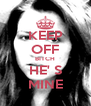 KEEP OFF BITCH HE' S MINE - Personalised Poster A4 size