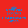 KEEP ON LOVING ALL HEARTBEATS 4EVA - Personalised Poster A4 size