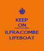 KEEP ON SUPPORTING ILFRACOMBE LIFEBOAT - Personalised Poster A4 size