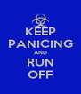 KEEP PANICING AND RUN OFF - Personalised Poster A4 size