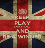 KEEP PLAY BASKETBALL AND BE A WINNER - Personalised Poster A4 size