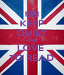 KEEP QUIET AND LOVE  TO READ - Personalised Poster A4 size