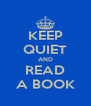 KEEP QUIET AND READ A BOOK - Personalised Poster A4 size