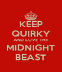 KEEP QUIRKY AND LOVE THE MIDNIGHT BEAST - Personalised Poster A4 size