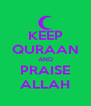 KEEP QURAAN AND PRAISE ALLAH - Personalised Poster A4 size