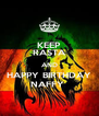 KEEP RASTA AND HAPPY BIRTHDAY NAFFY  - Personalised Poster A4 size