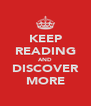 KEEP READING AND DISCOVER MORE - Personalised Poster A4 size