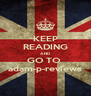 KEEP READING AND GO TO  adam-p-reviews - Personalised Poster A4 size