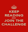 KEEP READING AND JOIN THE CHALLENGE - Personalised Poster A4 size