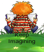 Keep  Reading and Keep Imagining - Personalised Poster A4 size